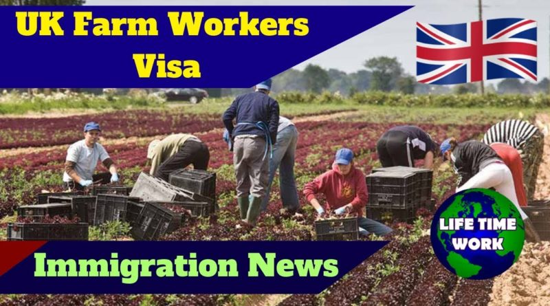 Farm work Visa UK