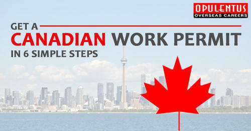 How To Get An Open Work Permit For Canada